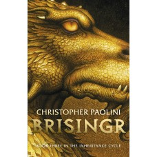 Brisingr (Book 3 of the Inheritance Cycle)
