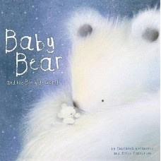 Baby Bear and the Big, Wide World