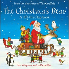 The Christmas Bear A Lift-the-flap book