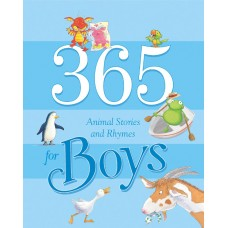 365 Animal Stories and Rhymes for Boys