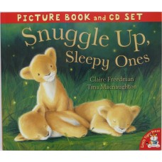 Snuggle Up, Sleepy Ones (Book and CD)