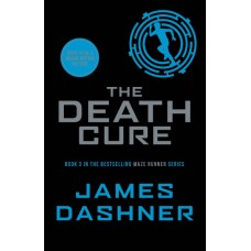 The Death Cure (The Maze Runner series: Book 3)