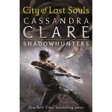 City of Lost Souls (The Mortal Instruments 5)