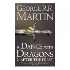 A Dance With Dragons: Part 2 After the Feast: Book 5 of a Song of Ice and Fire