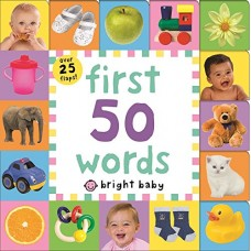First 50 Words (Bright Baby Lift-the-Flap Tab Books)