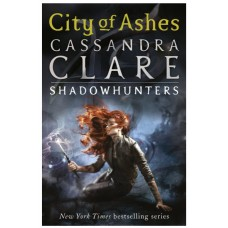 City of Ashes (The Mortal Instruments 2)