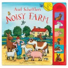 Axel Scheffler's Noisy Farm: An Animal Sound Book